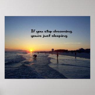 あなたの夢を夢を見て下さい ポスター