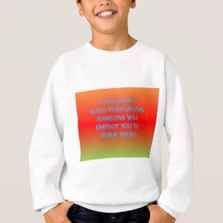 あなたの夢を造らなければ、誰かはemp スウェットシャツ