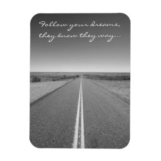 あなたの夢-長い直線道路の写真--を後を追って下さい マグネット