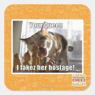 あなたの女王、Iのtakez彼女の人質 スクエアシール