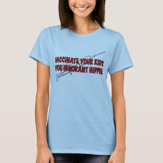 あなたの子供に種痘して下さい! Tシャツ