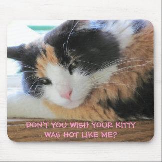 あなたの子猫を私のように熱かったです望みませんか。 マウスパッド