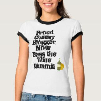 あなたの安っぽいブログが付いている少しワインか。 Tシャツ