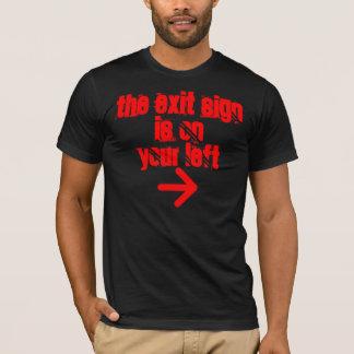 あなたの左の出口SIGNIS Tシャツ