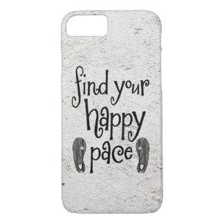 あなたの幸せなペースの引用文を見つけて下さい iPhone 7ケース
