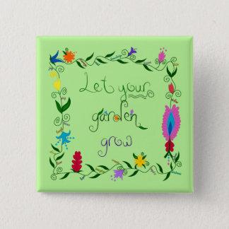 あなたの庭が着色される育つようにして下さい 5.1CM 正方形バッジ