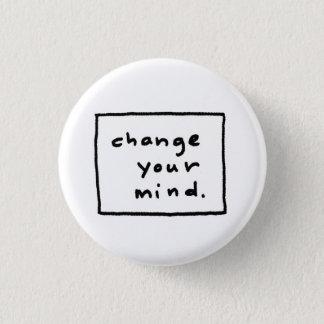 あなたの心を変えて下さい 3.2CM 丸型バッジ
