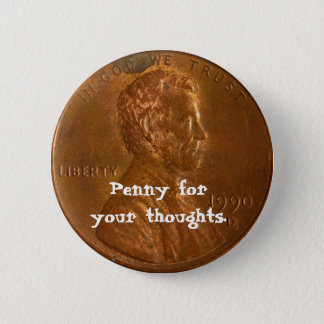 あなたの思考ボタンのためのペニー 缶バッジ