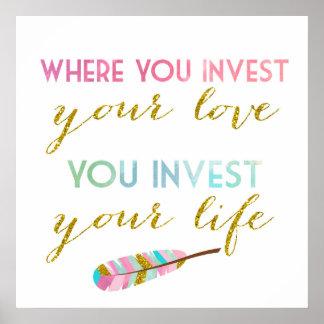 あなたの愛を投資する一方、あなたの生命を投資します ポスター