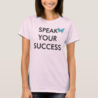 あなたの成功を話して下さい Tシャツ
