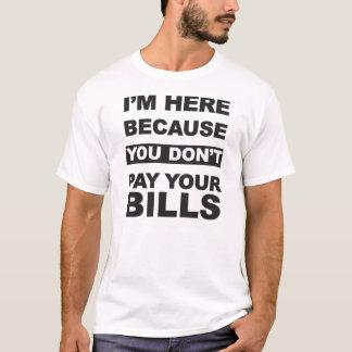 あなたの手形を支払って下さい Tシャツ