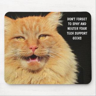 あなたの技術サポートのギークを卵巣摘出し、中性化して下さい マウスパッド