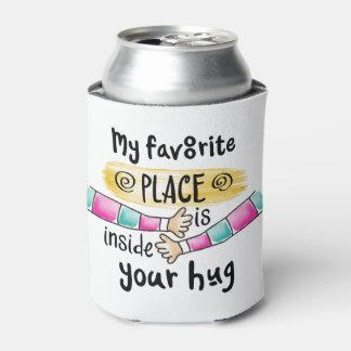 あなたの抱擁私のお気に入りのな場所 のクーラーボックス 缶クーラー