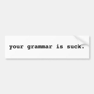 あなたの文法は吸いますバンパーステッカーをあります バンパーステッカー