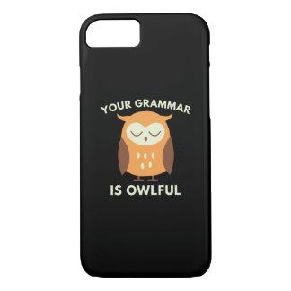 あなたの文法はOwlfulです iPhone 8/7ケース