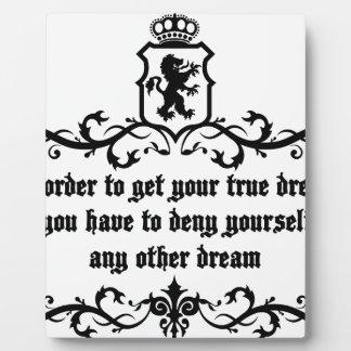 あなたの本当の夢の中世引用文を得るため フォトプラーク