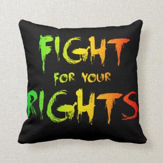 あなたの権利のための戦い クッション