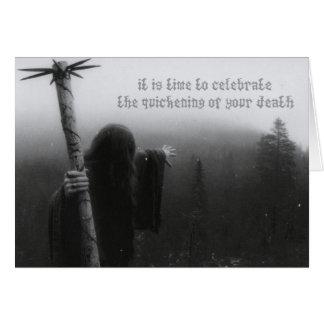 あなたの死の早まることを祝う時間 グリーティングカード