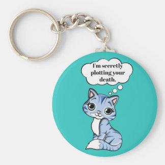 あなたの死を計画しているおもしろいな子猫猫 キーホルダー