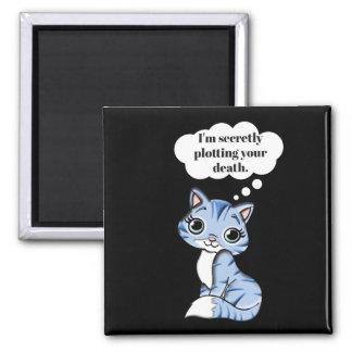 あなたの死を計画しているおもしろいな子猫猫 マグネット