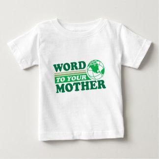 あなたの母への単語 ベビーTシャツ