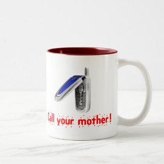 あなたの母を電話して下さい! ツートーンマグカップ