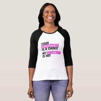 あなたの無知はです選択-私の性別ありません- Tシャツ