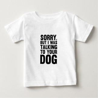 あなたの犬に話すこと ベビーTシャツ