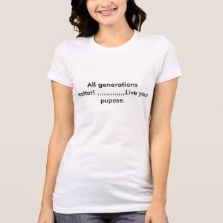 あなたの目的は住んでいます Tシャツ