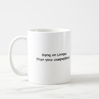 あなたの競争より長くのこつ! コーヒーマグカップ