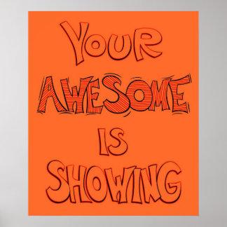 あなたの素晴らしい-オレンジ示しています ポスター