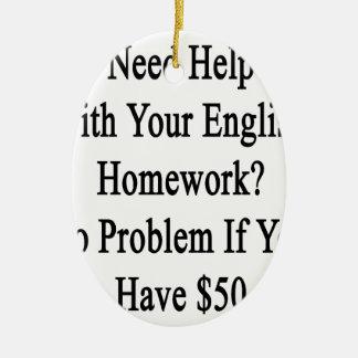 あなたの英国の宿題の必要性の助け問題無し セラミックオーナメント