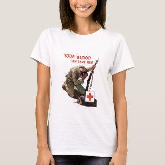 あなたの血は彼を救うことができます -- 赤十字 Tシャツ