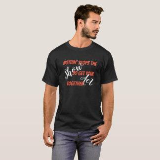 あなたの行為の刃の鋭く暗いティーを一緒に得て下さい Tシャツ