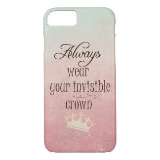 あなたの見えない王冠の引用文を常に身に着けて下さい iPhone 8/7ケース