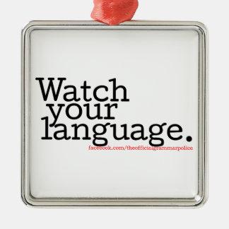 あなたの言語2を見て下さい メタルオーナメント
