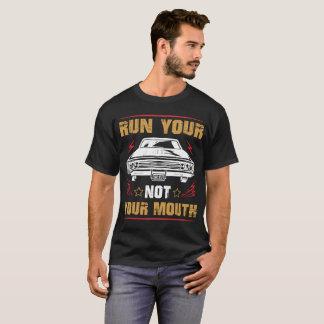 あなたの車をあなたの口走らないで下さい Tシャツ