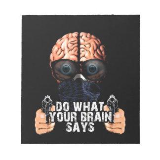 あなたの頭脳が言うことをして下さい ノートパッド