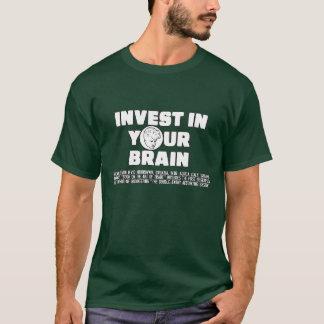 あなたの頭脳に投資して下さい Tシャツ