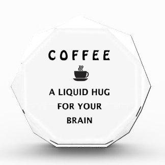 あなたの頭脳のためのコーヒー液体の抱擁 表彰盾