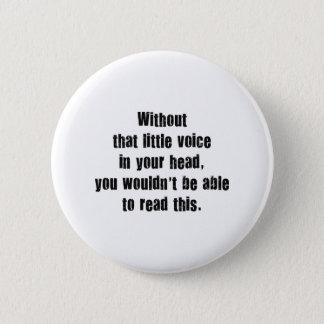 あなたの頭部のその小声なし、Wouldn 5.7cm 丸型バッジ