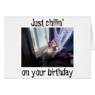 """**あなたの""""誕生日""""の希望のCHILLIN'**! カード"""