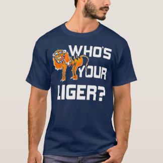 あなたのLigerはだれですか。 Tシャツ