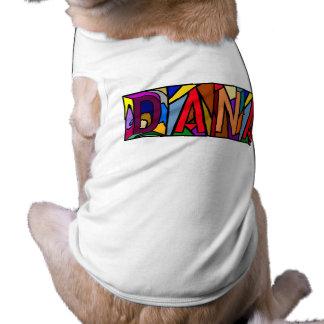 あなたのPET-WARE犬のDANAの~の名前入りな名前! ペット服