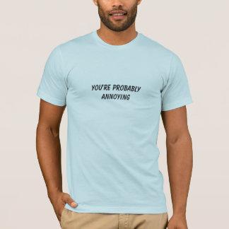 あなたはおそらく悩みます Tシャツ