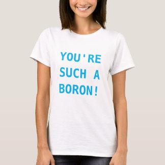 あなたはそのようなほう素の要素のワイシャツ Tシャツ