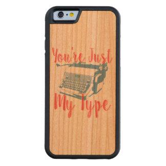 あなたはちょうど私のタイプ-愛引用文、タイプライター CarvedチェリーiPhone 6バンパーケース