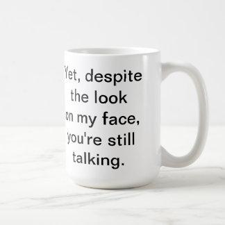 あなたはまだ話すマグ コーヒーマグカップ