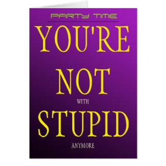 あなたはもうない愚かと カード