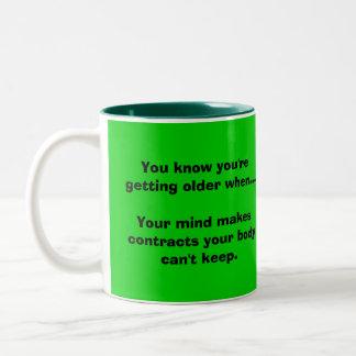 あなたはより古くなることを時…知っています ツートーンマグカップ